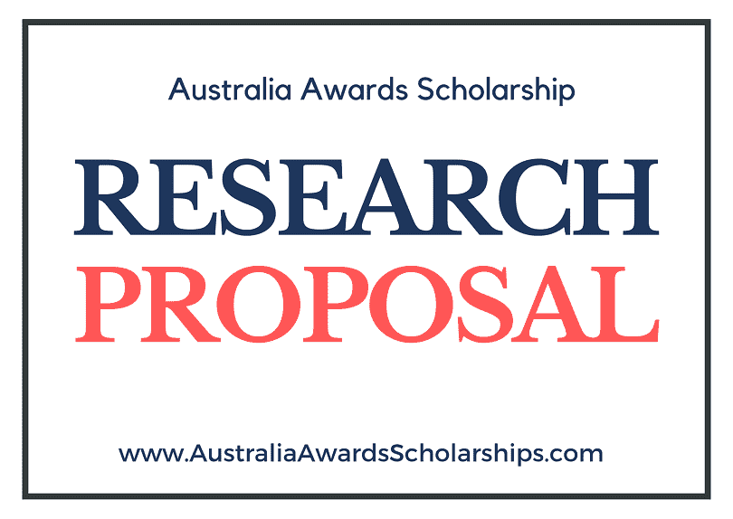 Research Proposal for Australian Scholarship 2022-2023 Research Proposal Outline and Sample