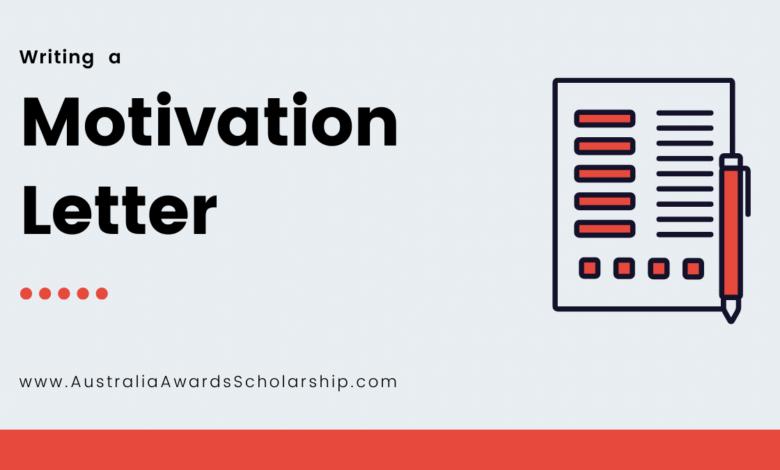 Motivation Letter for Australia Awards Scholarships